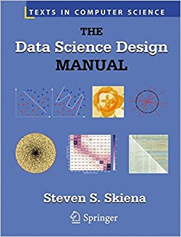 Book The Data Science Design Manual (Texts in Computer Science)