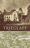Trieglaff: Balancing Church and Politics in a Pomeranian World, 1807-1948