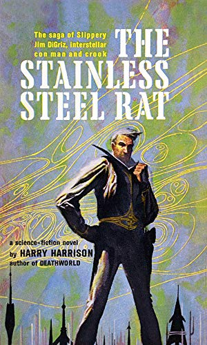 The Stainless Steel Rat (Annotated)