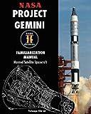 Nasa Project Gemini Familiarization Manual Manned Satellite Spacecraft, Nasa, 1935700693
