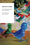 img - for Tweeting to Power: The Social Media Revolution in American Politics (Oxford Studies in Digital Politics) by Jason Gainous (2013-12-30) book / textbook / text book