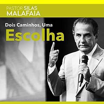 silas malafaia mp3