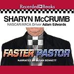 Faster Pastor | Sharyn McCrumb,Adam Edwards