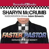 Faster Pastor   Sharyn McCrumb, Adam Edwards