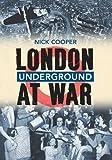 London Underground at War