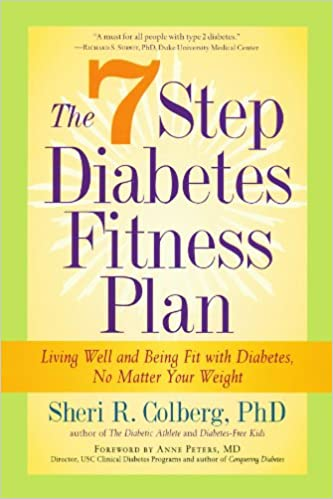 The 7 Step Diabetes Fitness Plan Living Well and Being Fit with