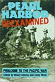 img - for Pearl Harbor Reexamined: Prologue to the Pacific War (Studies of Classical India; 11) book / textbook / text book