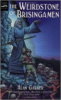 Book The Weirdstone of Brisingamen: A Tale of Alderley by Alan Garner (1998-04-15)
