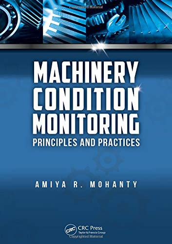 Machinery Condition Monitoring: Principles and