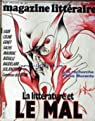 Le Magazine Littéraire, n°564 : La Littérature contre le Mal par Le magazine littéraire
