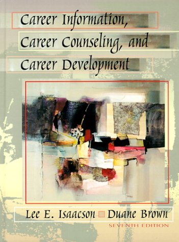 Career Information, Career Counseling, and Career Development (7th Edition)