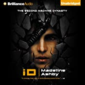 iD: Machine Dynasty, Book 2 | Madeline Ashby