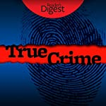 True Crime: 8 Tales of Murder & Mayhem | Barbara O'Dair