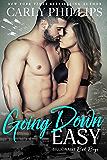 Going Down Easy (Billionaire Bad Boys Book 1)