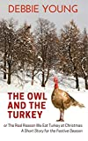 The Owl and The Turkey: The Real Reason We Eat Turkey At Christmas