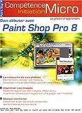 Bien débuter avec Paint Shop Pro 8