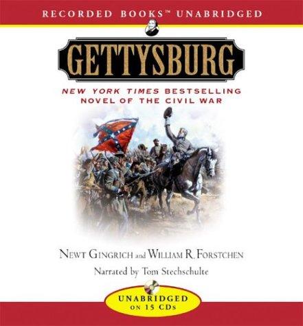 Gettysburg: A Novel Of The Civil War Newt Gingrich