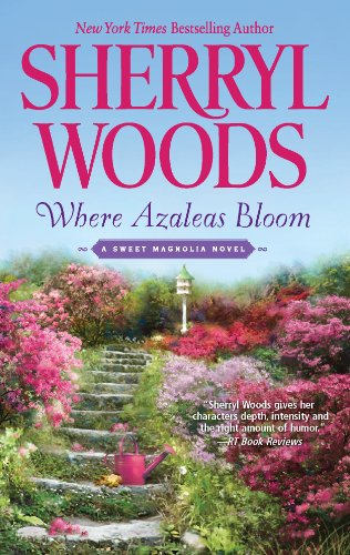 where-azaleas-bloom-the-sweet-magnolias-book-10