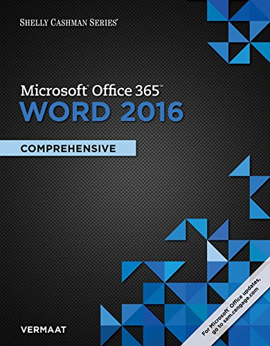 Shelly Cashman Series Microsoft Office 365 & Word 2016: Comprehensive, Loose-leaf Version