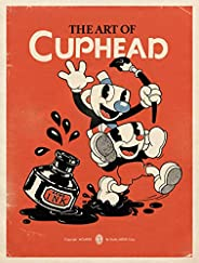 The Art of Cuphead (DARK HORSE BOOK)