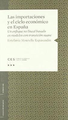 LAS IMPORTACIONES Y EL CICLO ECONOMICO EN ESPAÑA.: Amazon.es: Mourelle, Estefania: Libros
