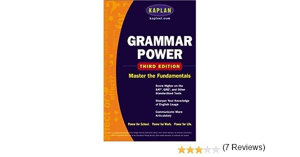 Kaplan Grammar Power, Third edition: Score Higher on the SAT, GRE ...