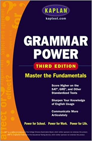 Kaplan Grammar Power Third Edition Score Higher On The Sat Gre And Other Standardized Tests Kaplan 9780743241120 Amazon Com Books