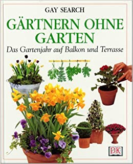 Gartnern Ohne Garten Amazon De Gay Search Bucher