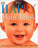 The Happy Baby Book, Caroline Greene, 0789459507