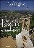Lozere de Mon Grand-Pere (la)
