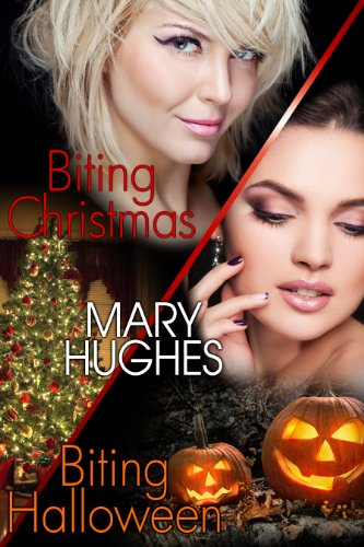 Biting Holiday Honeymoons: Two Laugh Out Loud Steamy Vampire Romps (Biting Love Short Bites Book -