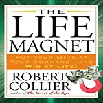The Life Magnet | Robert Collier