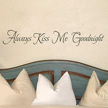 Amazon.com: Always Kiss Me Goodnight Vinyl Love Wall Decal Love ...