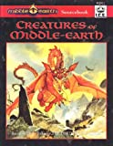 Creatures of Middle Earth, R. Sochard Pitt and J. O'Hare, 1558062165