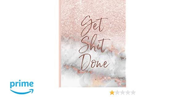 9f98de94b Get Shit Done: Pink Marble Glitter Weekly Planner For Women Large 8.5 x 11:  Country Cotton Press: 9781727041200: Amazon.com: Books