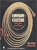 Cowboy Culture, Michael Friedman, 0764308203