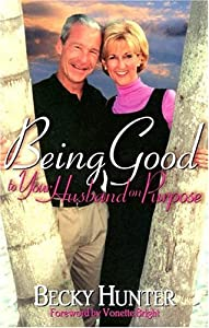 Being Good to Your Husband on Purpose