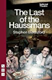 The Last of the Haussmans, Stephen Beresford, 1848422520