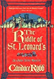 The Riddle of St. Leonard's, Candace Robb, 0312169833