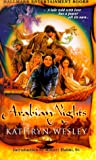 Arabian Nights, Kathryn Wesley and Kensington Publishing Corporation Staff, 1575665816