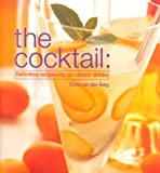 img - for The Cocktail: Definitive Recipes for 50 Classic Drinks book / textbook / text book
