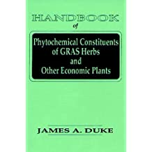 Handbook of Phytochemical Constituent Grass,Herbs and Other Economic Plants