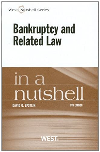 Bankruptcy and Related Law in a Nutshell, 8th (Nutshells)