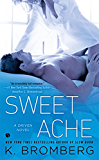 Sweet Ache: A Driven Novel (The Driven Series)