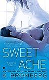 Sweet Ache: A Driven Novel (The Driven Series)