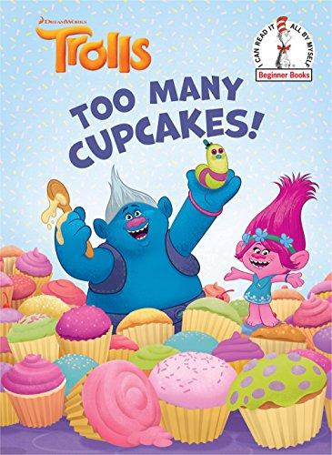 Too Many Cupcakes! (DreamWorks Trolls) (Beginner ()