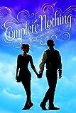 Complete Nothing, Kieran Scott, 1442477210