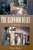 The Redwood Diary, Paul Reed, 1401015018