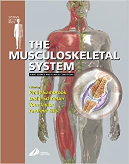Book The Musculoskeletal System: Basic Science and Clinical Conditions: Systems of the Body Series