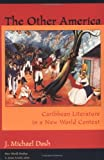 img - for The Other America: Caribbean Literature in a New World Context (New World Studies) book / textbook / text book